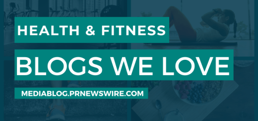 Health & Fitness Blogs We Love - mediablog.prnewswire.com