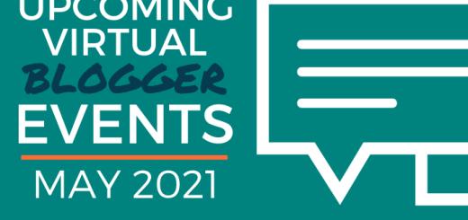 Upcoming Virtual Blogger Events - May 2021