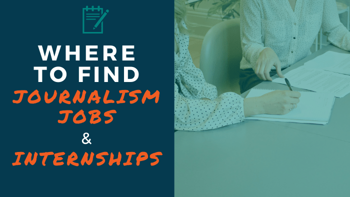 Where to find journalism jobs and internships