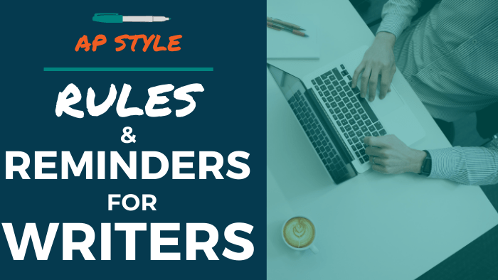 AP Style Rules & Reminders for Writers