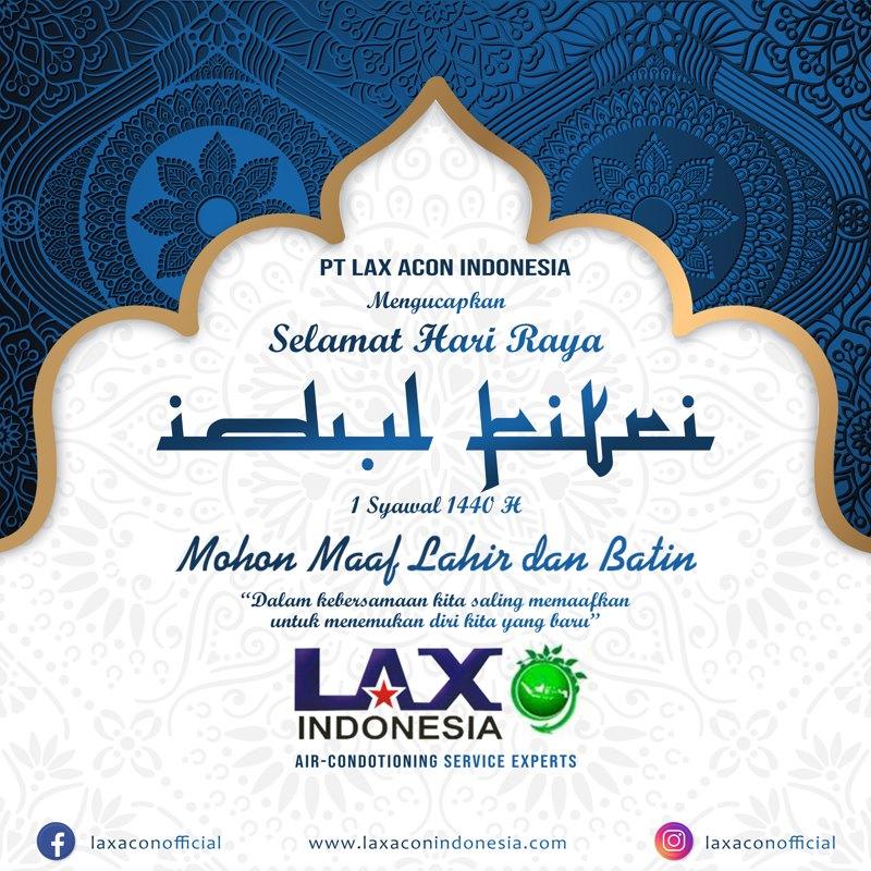 Lax Acon Indonesia Selamat Hari Raya Idul Fitri 1440 H Mohon