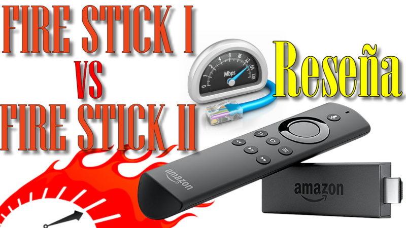 Reseña Amazon Fire TV Stick 2 vs Stick 1 Una Super Comparación