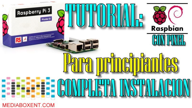 Guiá Completa: Como instalar Raspberry Pi 3
