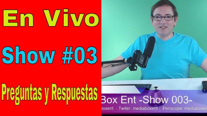 💫 TRANSMISIÓN EN VIVO Show #03 Preguntas y Respuestas