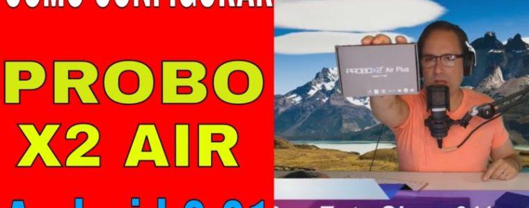 Probox2 Air Tv Box Configuracion