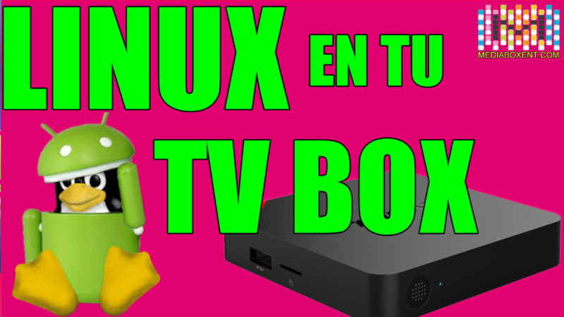 Cómo instalar Linux en su escritorio del dispositivo Android TV Box