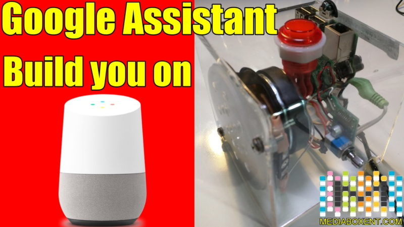 Build you on Google Assistant with Raspberry Pi 3