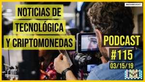 Noticias de tecnológica y criptomonedas - Podcast #115