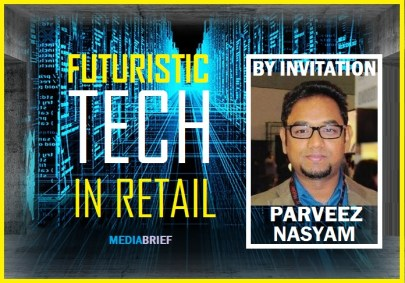image-inpost-Parveez-Nasyam-on-Futuristic-Tech-in-Retail-mediabrief