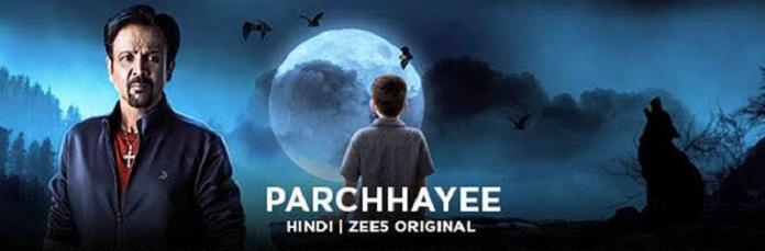 image-Parchhayee-on-ZEE5-must watch this weekend- mediabrief