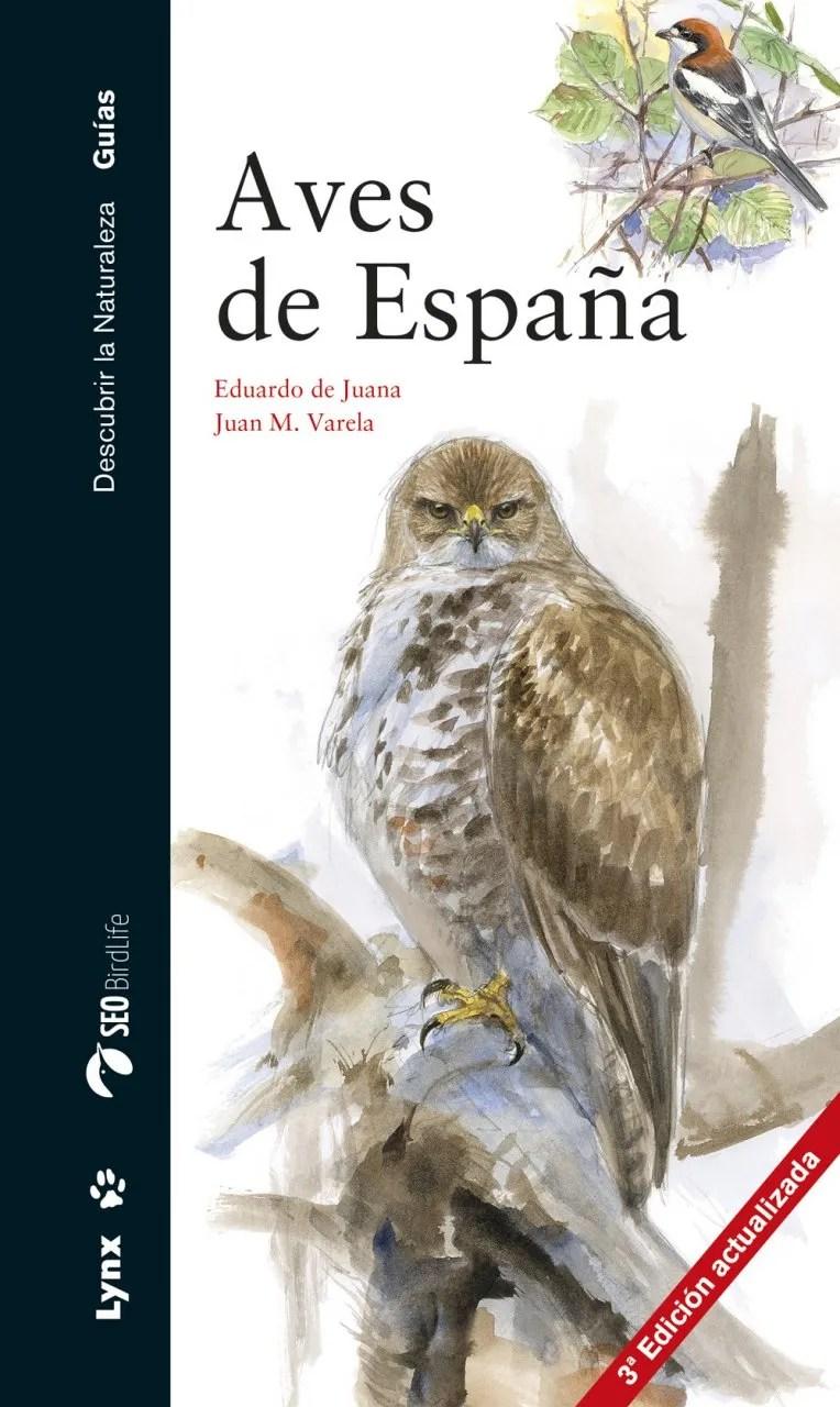 Aves De Espaa Birds Of Spain Eduardo De Juana Juan M