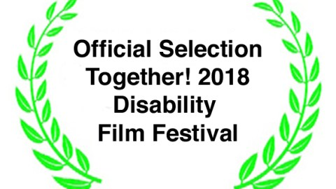 Official Selection logo for Together! 2018 Disability Film Festival with laurel leaves at either side