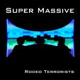 Rodeo Terrorists - NEW EP - http://mediacurve.co.uk/2013/08/01/rodeo-terrorists-super-massive-ep/