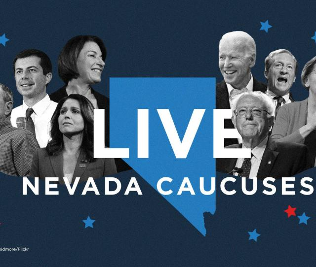 Nevada Caucuses  Live Results And Analysis Vermont Public Radio