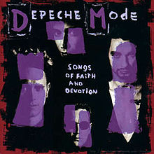 Songs of Faith and Devotion by Depeche Mode