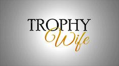Trophy Wife Logo