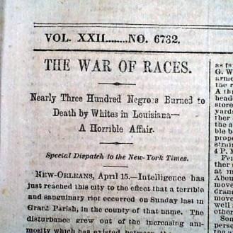 Colfax Massacre 1873, Louisiana. Image: New York Times April 16 1873