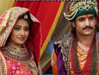 JJodha & Akbar Thursday 19 March 2020 Update