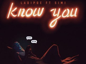 """Know You"" ft Simi"
