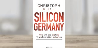 Silicon Germany von Chrstoph Keese (Quelle: Random House)