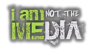 I am not the media