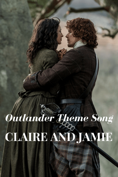 Claire and Jamie's Theme on Outlander