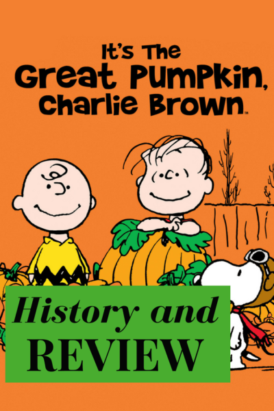 It's the Great Pumpkin, Charlie Brown! History and Review