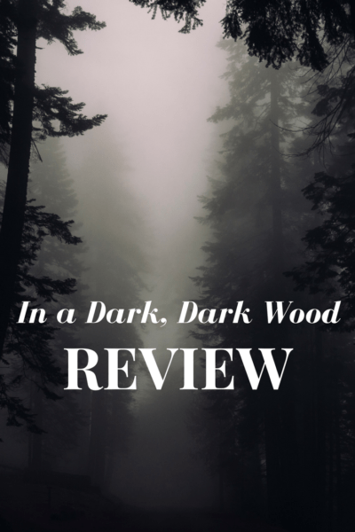 In a Dark, Dark Wood Book Review
