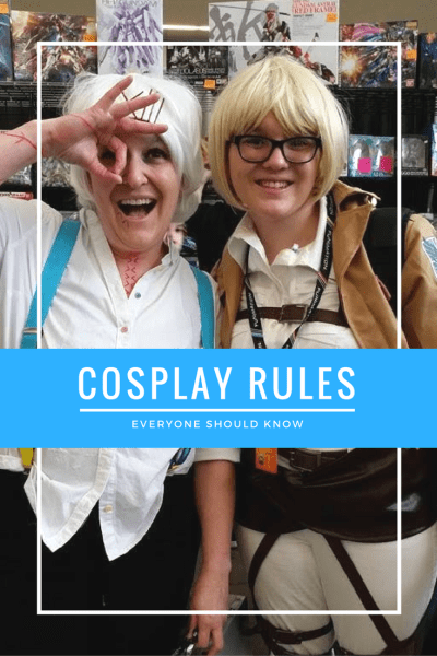 Cosplay Rules Everyone Should Know, by Amy Peters