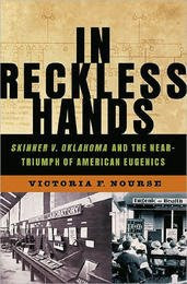 'in reckless hands' looks at oklahoma's history of eugenics