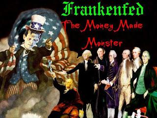 ground zero: frankenfed, the money-made monster