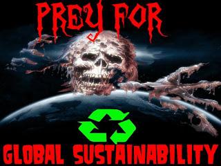 ground zero: prey for global sustainability