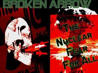 ground zero: broken arrow, the nuclear fear-for-all