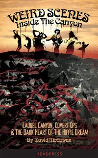 David McGowan Laurel Canyon Book Update