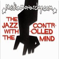 Interview w/ Jon Rappoport on MKULTRA Jazz