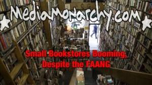 #GoodNewsNextWeek: Small Bookstores Booming, Despite the FAANG (Video)