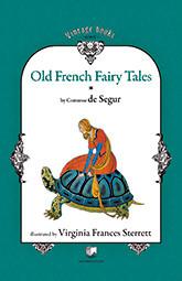 Coperta cărţii Old French Fairy Tales, primul volum