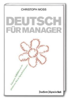 Christoph Moss Buch Deutsch für Manager