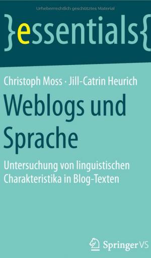 Christoph Moss Jill Heurich Weblogs Sprache Buch