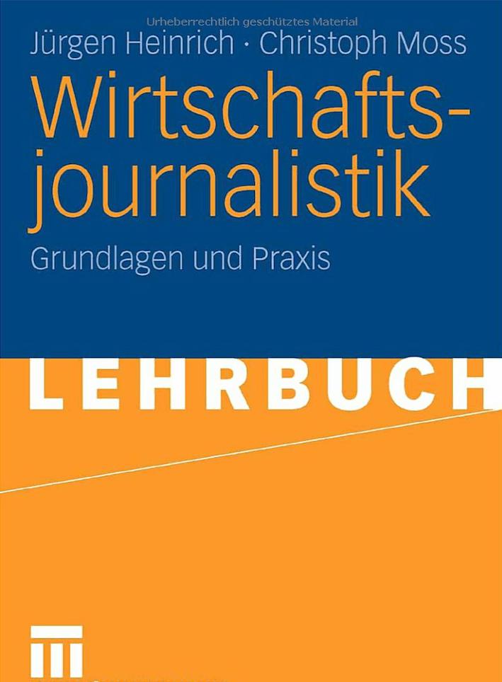 Christoph Moss Jürgen Heinrich Buch Wirtschaftsjournalistik