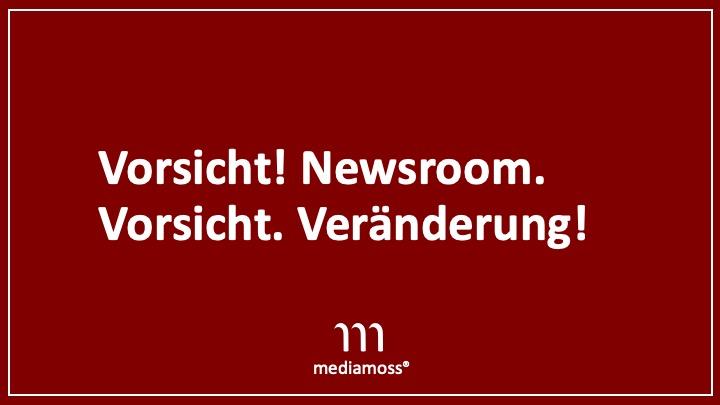 Mediamoss Newsroom Change Veränderung