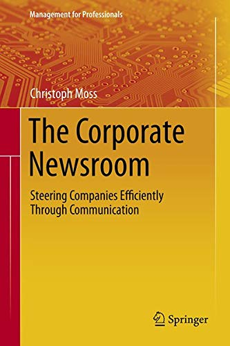 The Corporate Newsroom Christoph Moss Book
