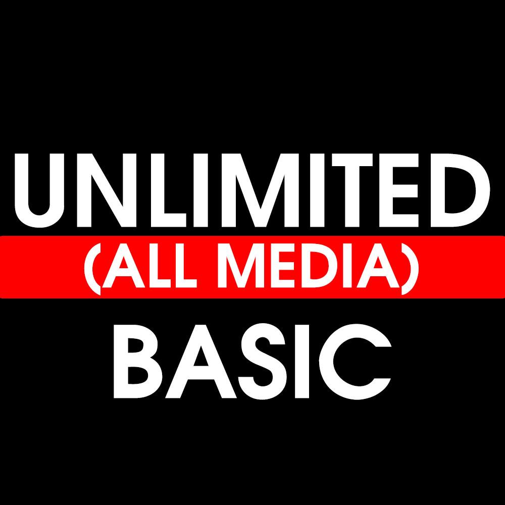 Unlimited (All Media)Basic