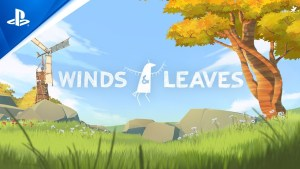 Grow forests with your own two hands in Winds & Leaves, a PS VR exclusive coming this Spring