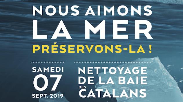 Samedi 07 Septembre 2019 - Nous aimons la mer Préservons-là Nettoyage de la baie des catalans