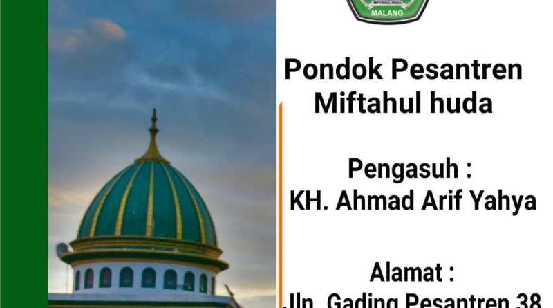 Pondok PesantrenMiftahul Huda (PPMH) Gading Malang Media Santri NU