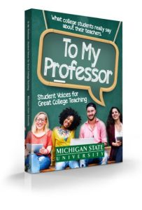 "Cover of ""To My Professor: Students Voices for Great College Teaching."""