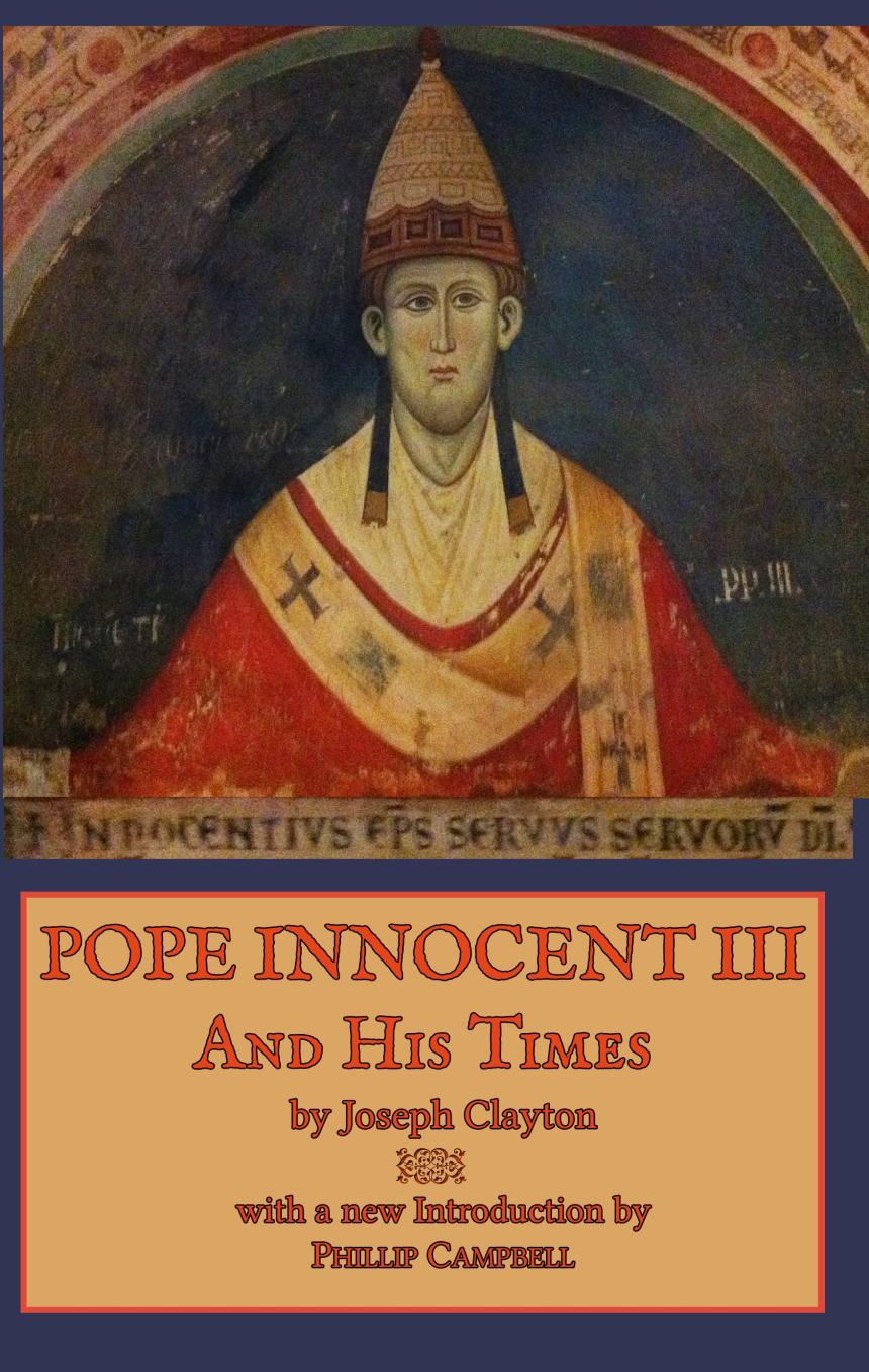 Pope Innocent III and his times - Hardcover
