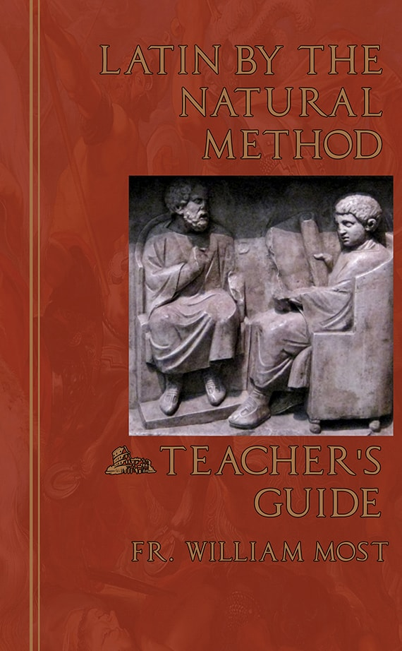 Latin by the Natural Method Teacher's Guide