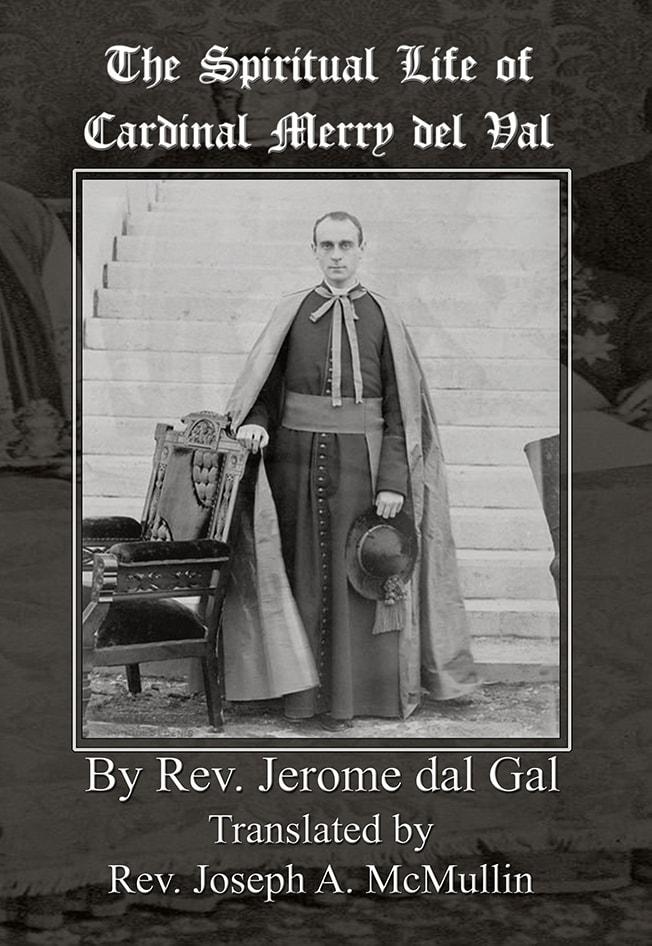 The Spiritual Life of Cardinal Merry del Val